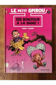 Le Petit Spirou, tome 1, Dis bonjour à la dame!