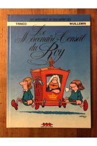 Les aventures de Guillaume Tell, tome 2, Le mercenaire-conseil du Roy