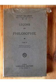 Leçons de Philosophie Tome 2 - Morale Logique Métaphysique