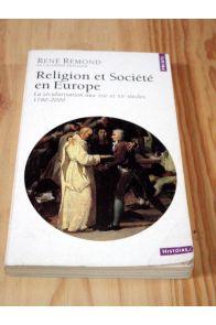 Religion et société en Europe, la sécularisation aux XIXe et Xxe siecles 1780-2000