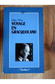 Voyage en Gracquoland.