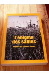 L'énigme des sables / Rapport des services secrets