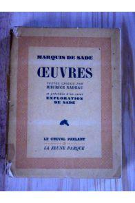 ?uvres textes choisis par Maurice Nadeau et précédés d'un essai Exploration de Sade