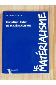 Le matérialisme.