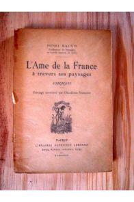 L'Ame de la France à travers ses paysages