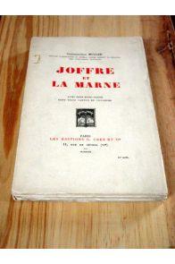 Joffre et la Marne.