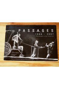 Passages 1996-2007, chroniques d'un festival.