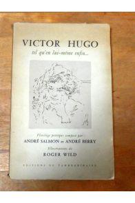 Tel qu'en lui-même enfin, florilège poétique composé par Andrée Salmon et André Berry