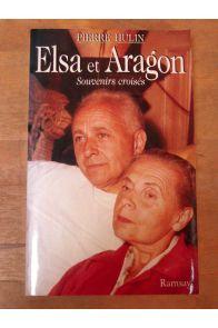 Elsa et Aragon - souvenirs croisés.
