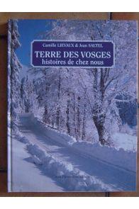 Terre des Vosges, histoires de chez nous