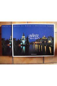 Metz, rives et rêves