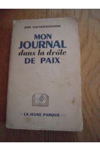 Mon journal dans la drôle de paix