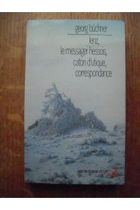 Lenz, le Messager Hessois, Caton d'utique, Correspondance