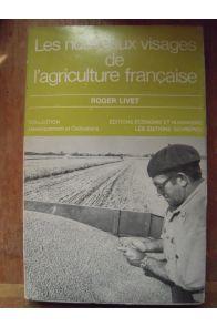 Les nouveaux visages de l'agriculture française