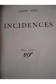 Incidences, Edition originale