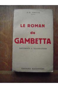 Le roman de Gambetta Documents & Illustrations