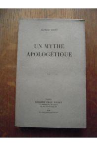 Un mythe apologétique