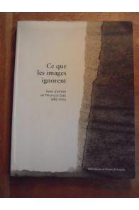 Ce que les images ignorent Livres d'artiste 1989 2005