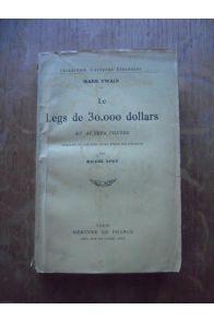 Le legs de 30.000 dollars et autres contes
