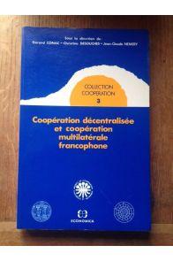 Coopération décentralisée et coopération multilatèrale francophone