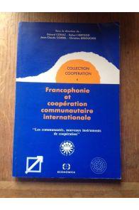 Francophonie et coopération communautaire