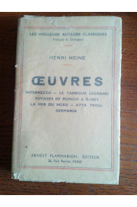 Oeuvres - intermezzo - le tambour legrand - voyages de munich à gênes - la mer du nord - atta troll - germania