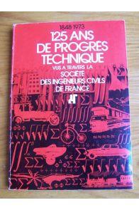 125 ans de progrès technique vus à travers la Société des Ingénieurs Civils de France