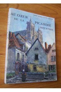 Au coeur de la Picardie meurtrie