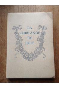 La guirlande de Julie offerte à mademoiselle de Rambouillet Julie-Lucine d'Angennes par M. Le Marquis de Montausier