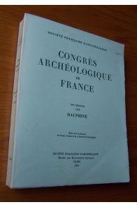 Congrès archéologique de France 130ème session 1972 Dauphiné