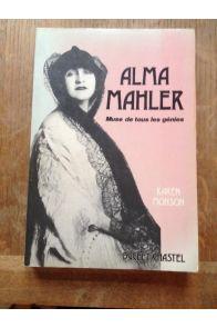Alma Mahler Muse de tous les génies