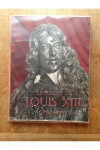 Le régne de Louis XIII