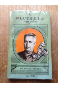 Le Roland-Barthes sans peine