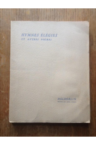 Hymnes Elegies et autres poèmes
