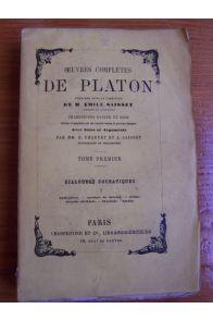 Oeuvres compètes de Platon Dialogues socratiques tome premier