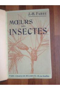 Moeurs des insectes Morceaux choisis Extraits des souvenirs entomologiques