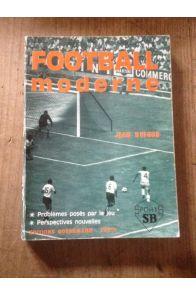 Football moderne. Problèmes posés par le jeu. Perspectives nouvelles.