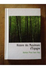 Histoire Des Musulmans D'Espagne