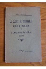 Le clergé de Cornouaille à la fin de l'Ancien Régime et sa convocation aux Etats-Généraux de 1789