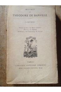 Oeuvres, Comédies - Diane au bois - Le Beau Léandre - Florise - La Pomme Deïdamia - Les Fourberies de Nérine