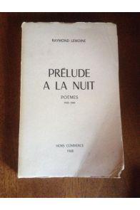 Prélude à la nuit, Poèmes 1943-1945
