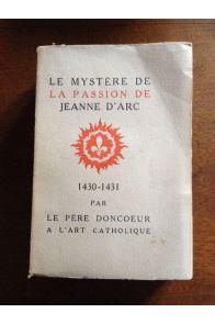 Le mystere de la passion de Jeanne d'Arc - 1430-1431