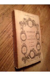 Isabelle de Castille, grandeur et décadence de l'Espagne