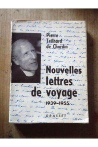 Nouvelles lettres de voyage. 1939 -1955