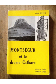 Montségur et le drame Cathare