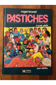 Pastiches, tome 4, Ecole Adulte