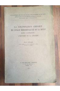 La Colonisation grecque de l'Italie méridionale et de la Sicile dans l'Antiquité l'histoire et la légende