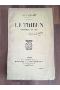 Le Tribun, chronique de 1911