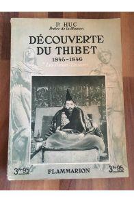 Découverte du Thibet 1845-46