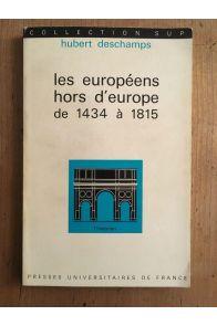 Les Européens hors d'Europe de 14134 à 1815